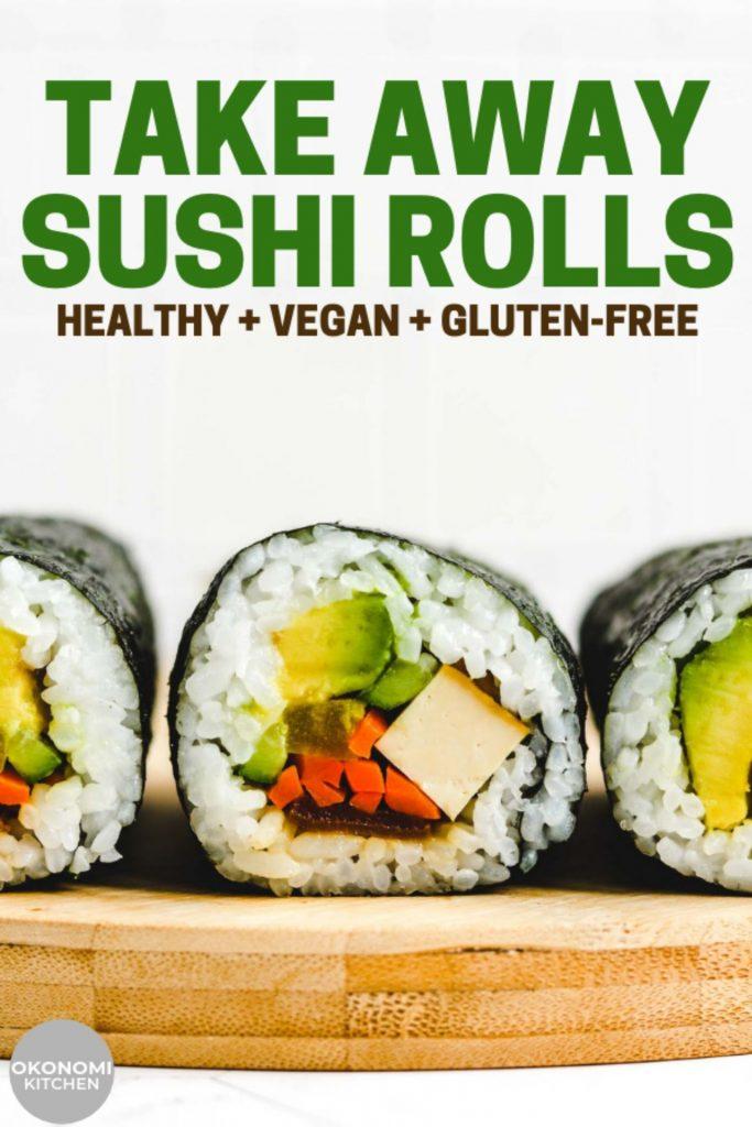vegan take away sushi rolls on bamboo board for pinterest