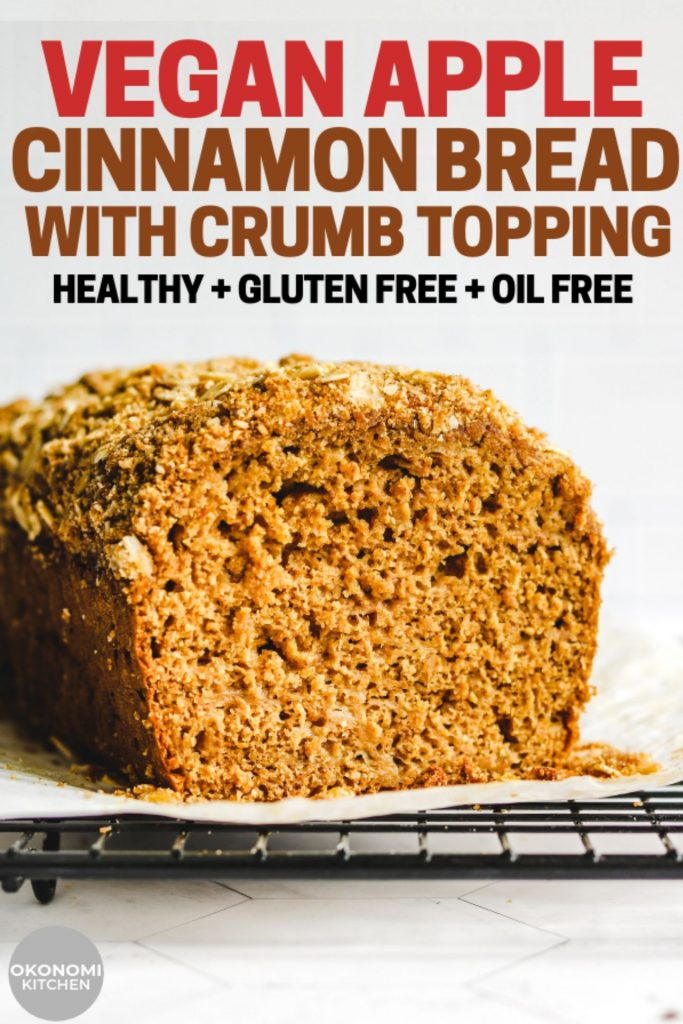 vegan apple cinnamon bread with crumb topping pinterest photo with text