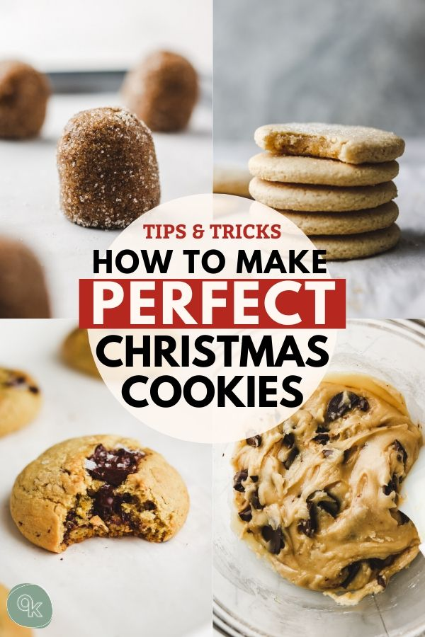 pinterst graphic for how to make perfect christmas cookies