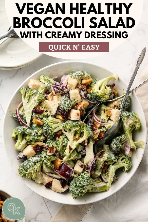 vegan crunchy broccoli salad with dairy free creamy dressing pinterest graphic
