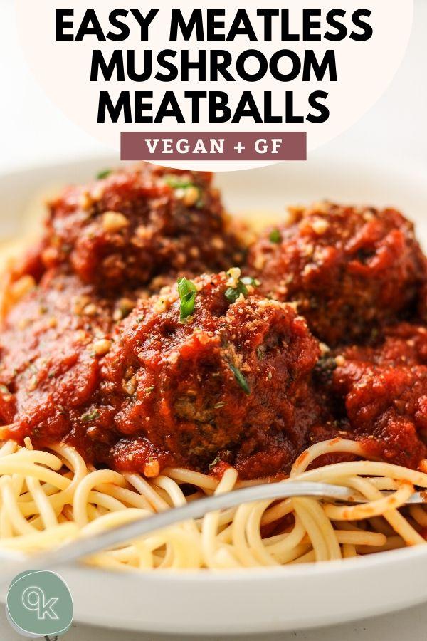 vegan mushroom meatballs pinterest image