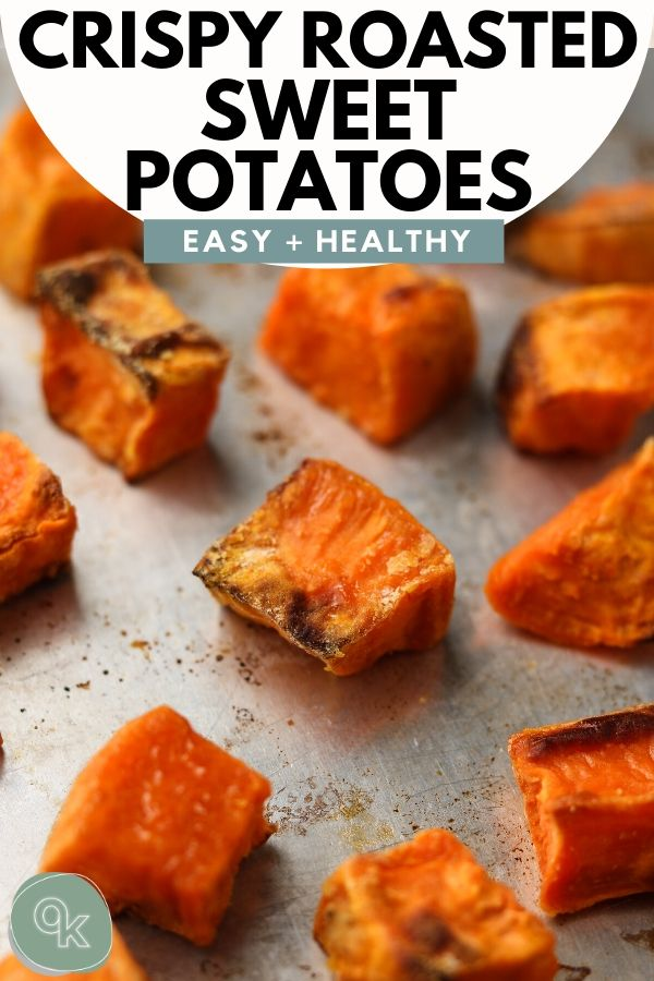 crispy roasted sweet potato recipe pinterest graphic