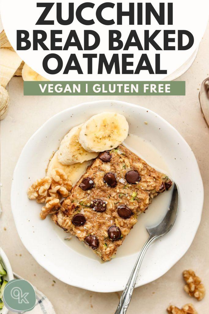zucchini baked oatmeal pinterest graphic