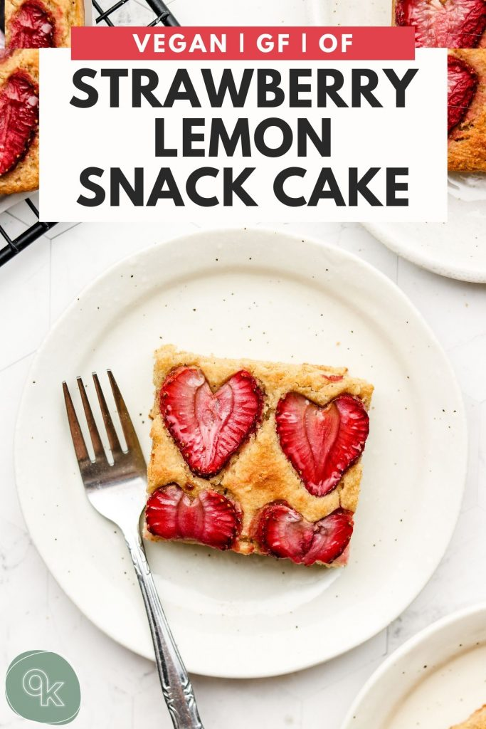strawberry lemon snacking cake on top of a white plate with text on top for pinterest