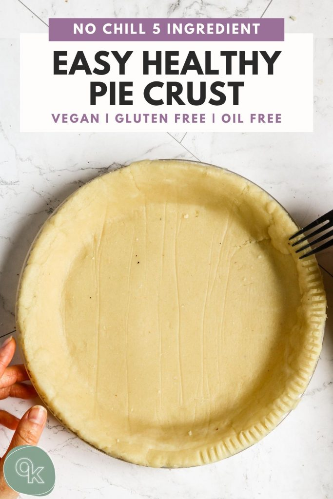 healthy pie crust in a pie dish with fork crimping and pinterest text